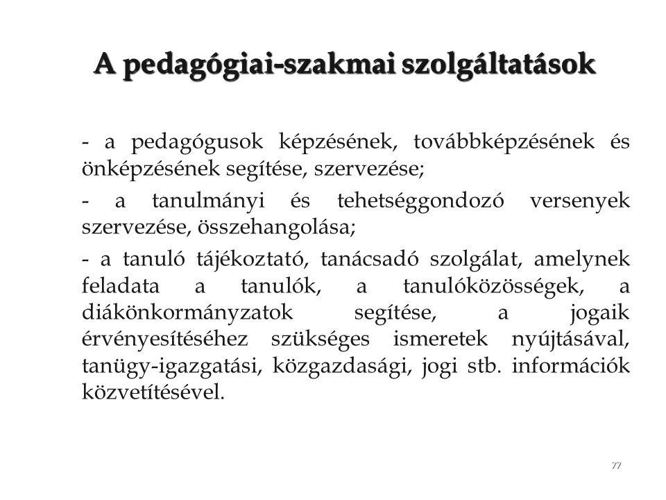 A pedagógiai-szakmai szolgáltatások