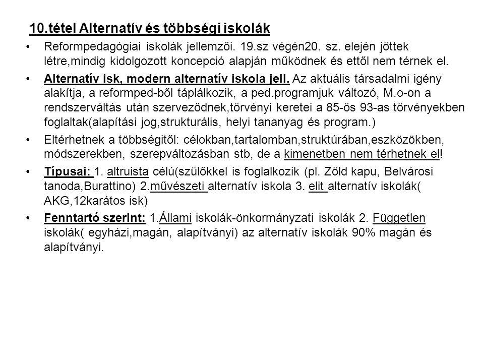 10.tétel Alternatív és többségi iskolák