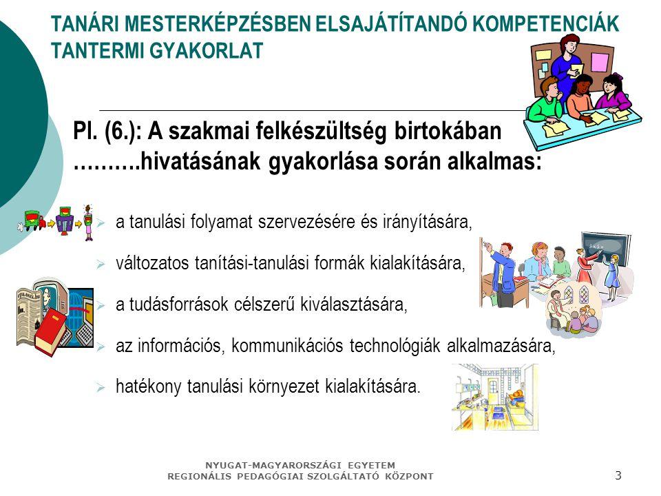TANÁRI MESTERKÉPZÉSBEN ELSAJÁTÍTANDÓ KOMPETENCIÁK TANTERMI GYAKORLAT