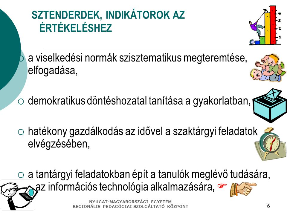 SZTENDERDEK, INDIKÁTOROK AZ ÉRTÉKELÉSHEZ