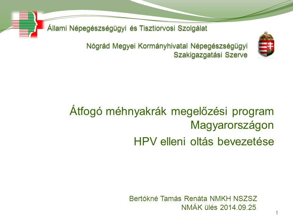 Átfogó méhnyakrák megelőzési program Magyarországon