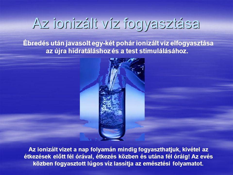 Az ionizált víz fogyasztása
