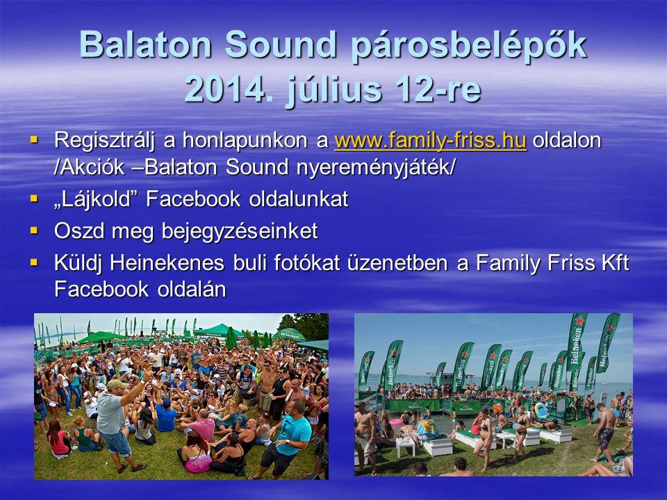 Balaton Sound párosbelépők 2014. július 12-re