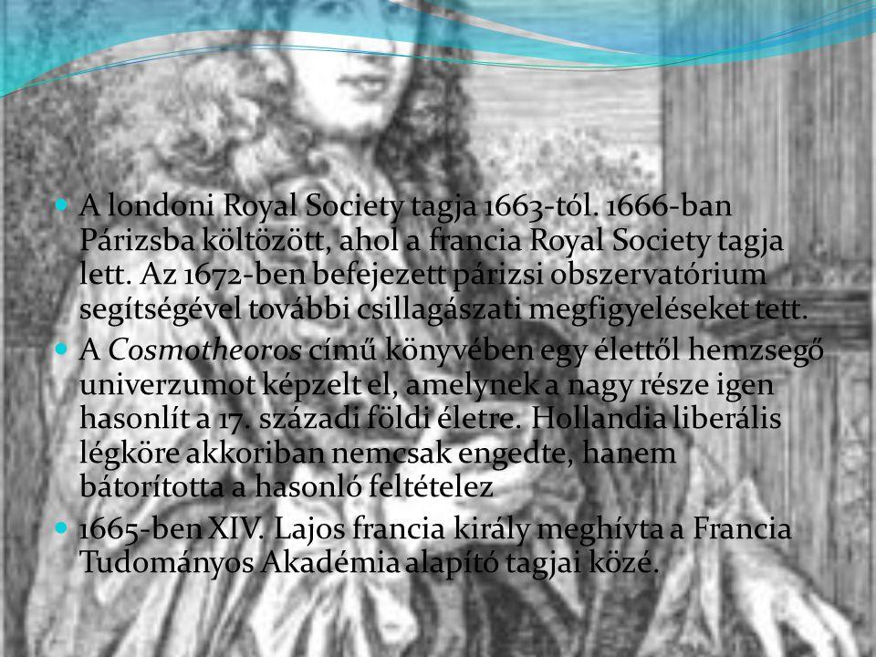 A londoni Royal Society tagja 1663-tól