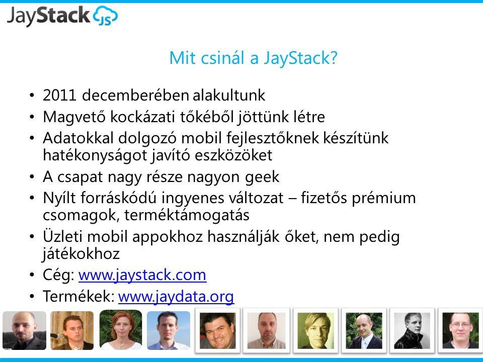Mit csinál a JayStack 2011 decemberében alakultunk
