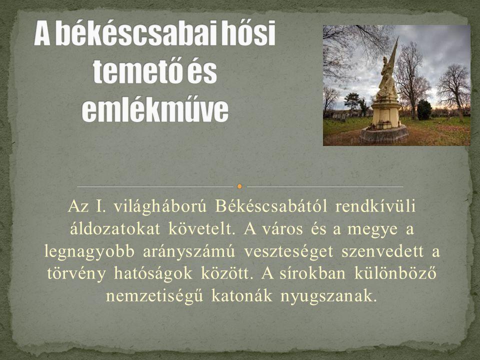 A békéscsabai hősi temető és emlékműve