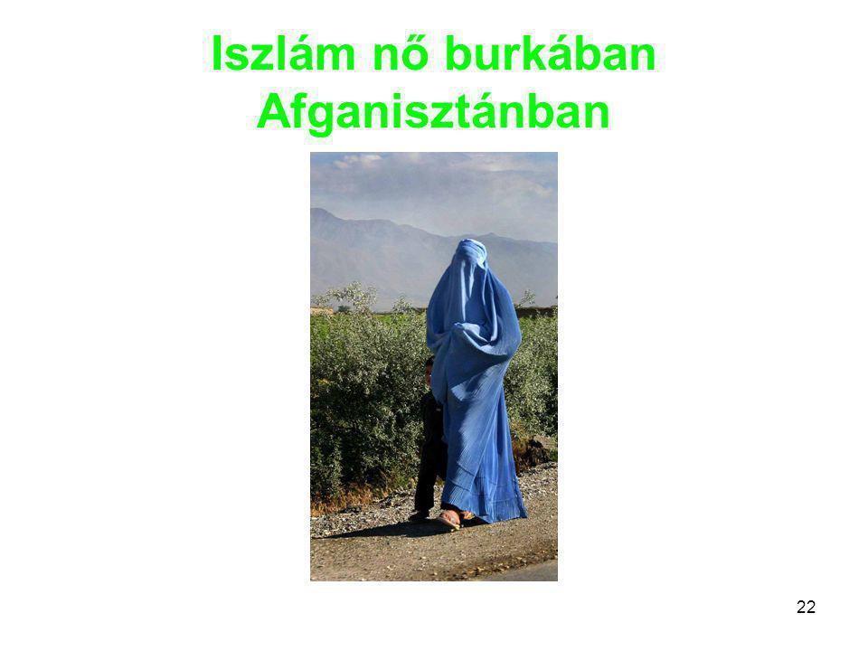 Iszlám nő burkában Afganisztánban