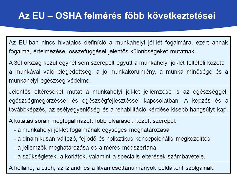 Az EU – OSHA felmérés főbb következtetései