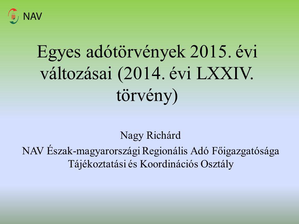 Egyes adótörvények 2015. évi változásai (2014. évi LXXIV. törvény)