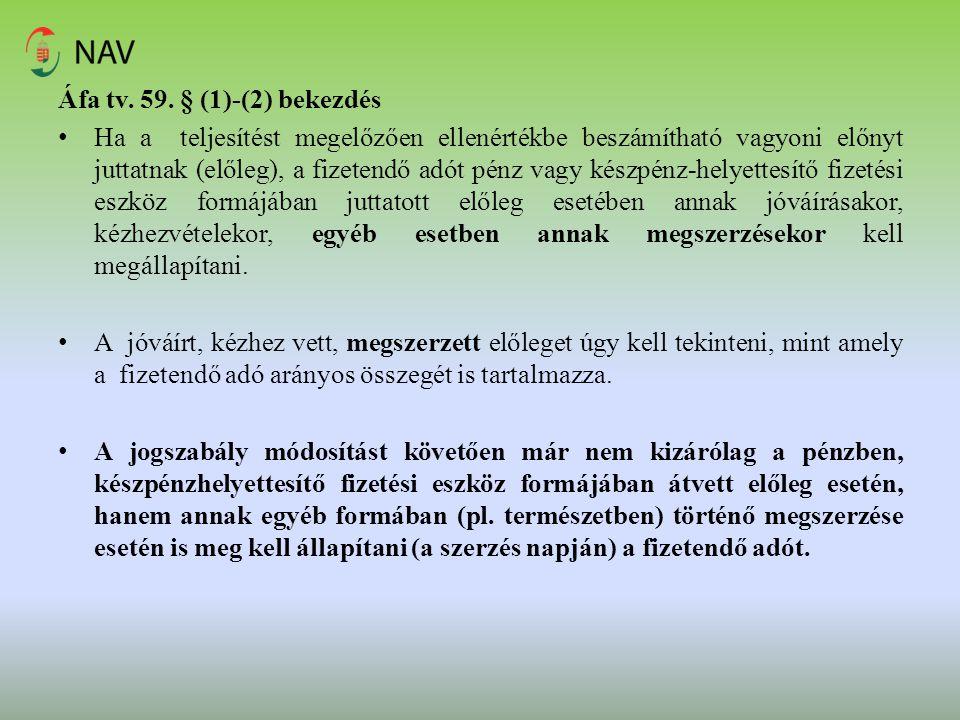 Áfa tv. 59. § (1)-(2) bekezdés
