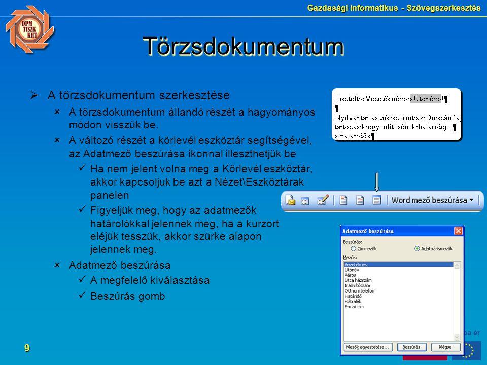 Törzsdokumentum A törzsdokumentum szerkesztése