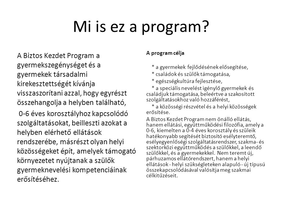 Mi is ez a program