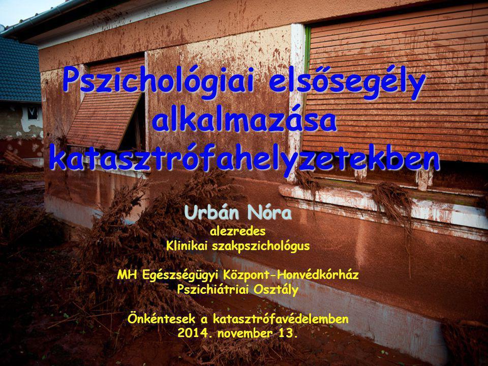 Pszichológiai elsősegély alkalmazása katasztrófahelyzetekben