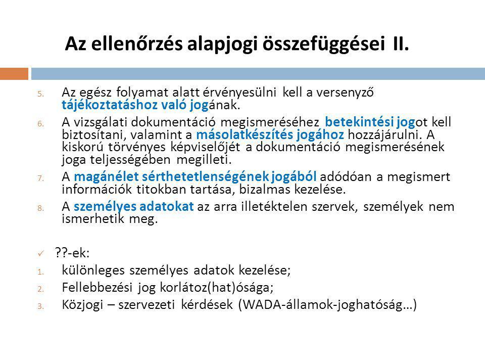 Az ellenőrzés alapjogi összefüggései II.