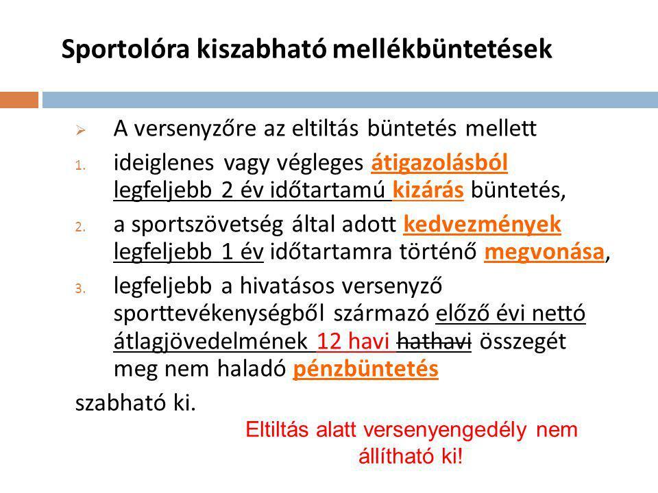 Sportolóra kiszabható mellékbüntetések