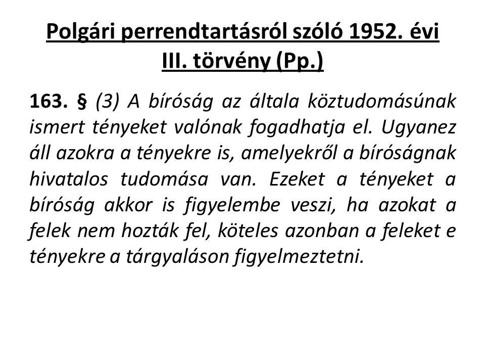 Polgári perrendtartásról szóló 1952. évi III. törvény (Pp.)