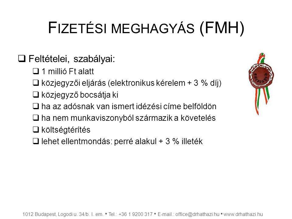 Fizetési meghagyás (FMH)