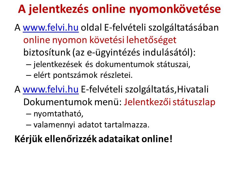 A jelentkezés online nyomonkövetése