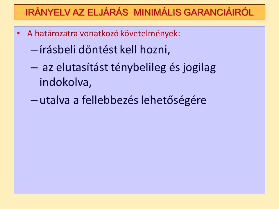 IRÁNYELV AZ ELJÁRÁS MINIMÁLIS GARANCIÁIRÓL
