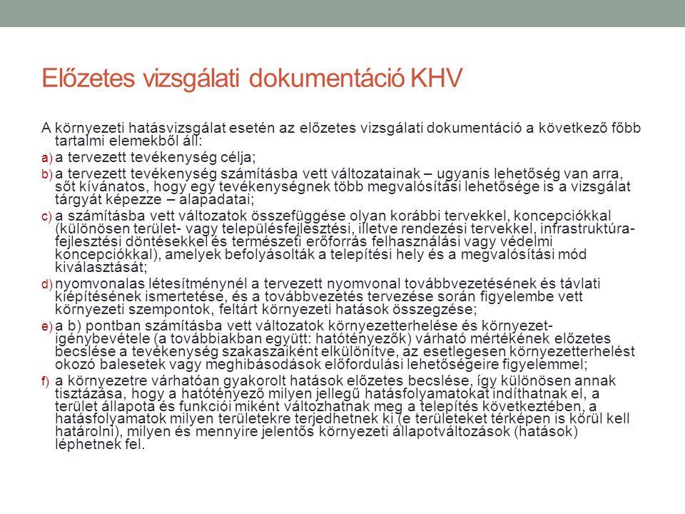 Előzetes vizsgálati dokumentáció KHV