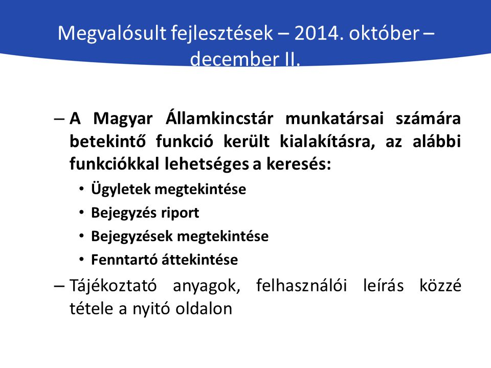 Megvalósult fejlesztések – 2014. október –december II.