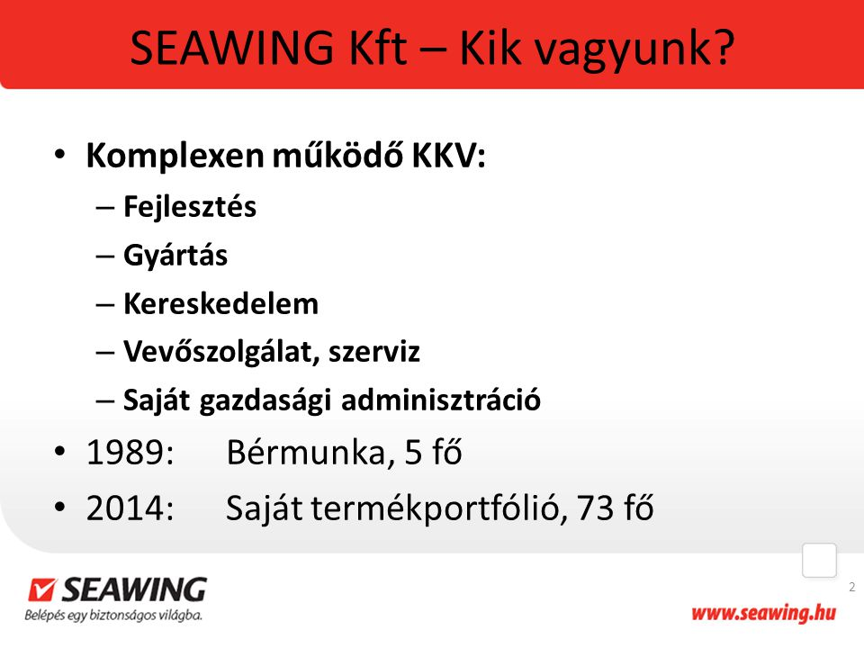 SEAWING Kft – Kik vagyunk