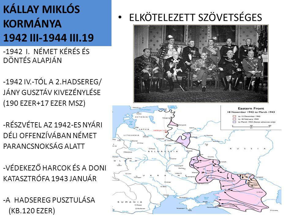 KÁLLAY MIKLÓS KORMÁNYA 1942 III-1944 III.19