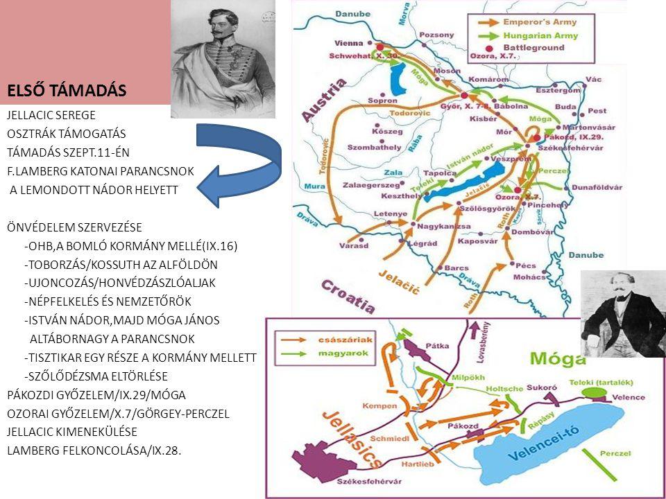 ELSŐ TÁMADÁS JELLACIC SEREGE OSZTRÁK TÁMOGATÁS TÁMADÁS SZEPT.11-ÉN