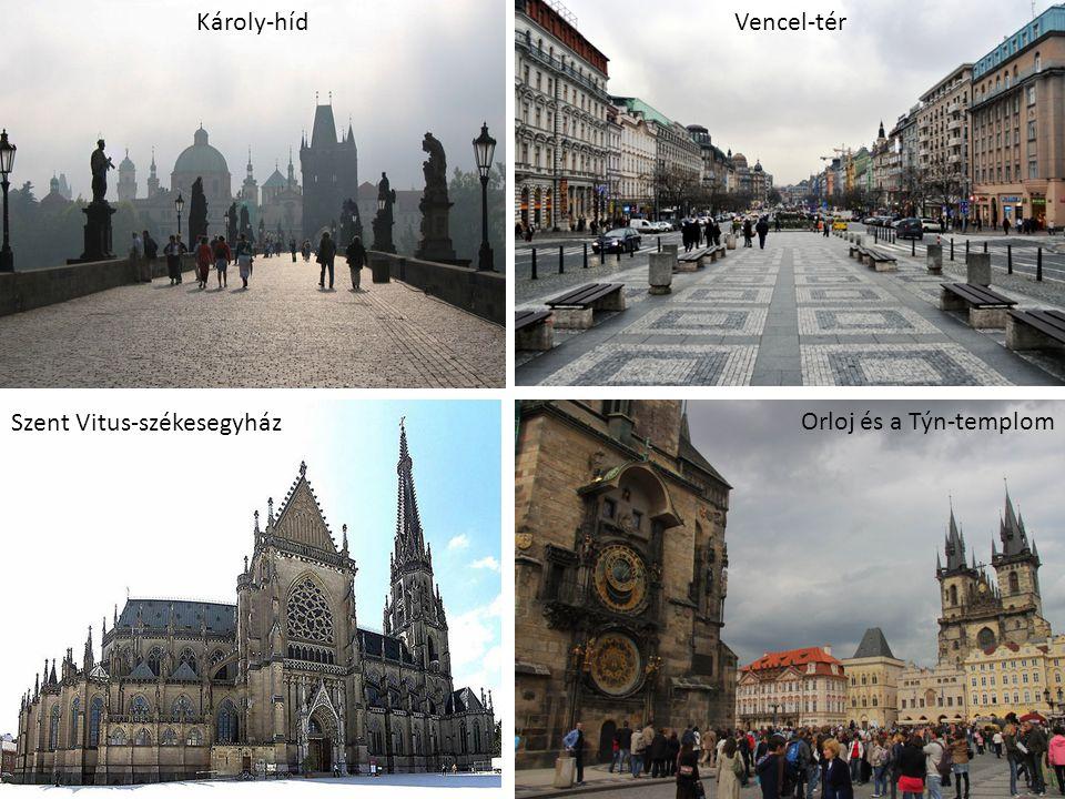 Károly-híd Vencel-tér Szent Vitus-székesegyház Orloj és a Týn-templom