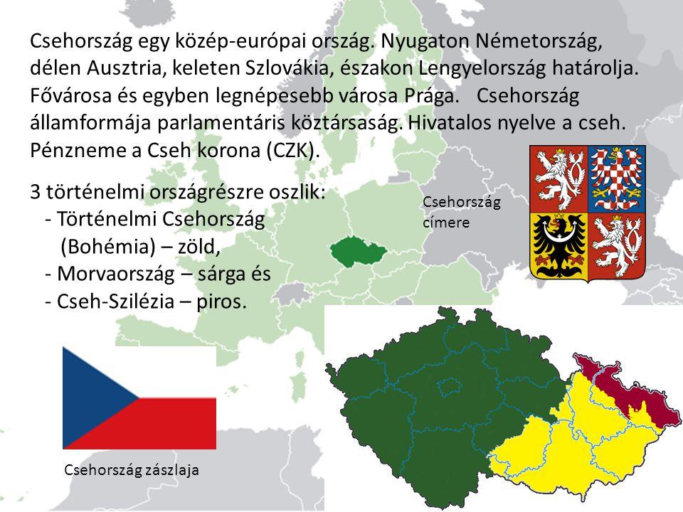 3 történelmi országrészre oszlik: - Történelmi Csehország