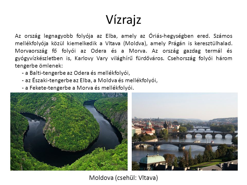 Moldova (csehül: Vltava)