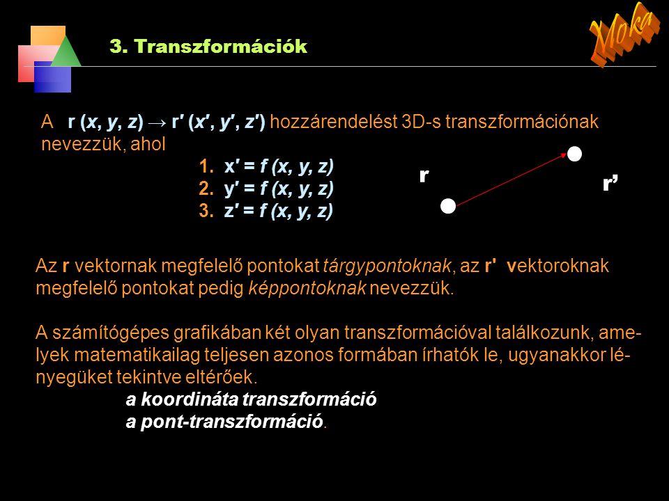 Moka r r' 3. Transzformációk