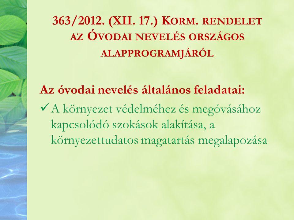 363/2012. (XII. 17.) Korm. rendelet az Óvodai nevelés országos alapprogramjáról