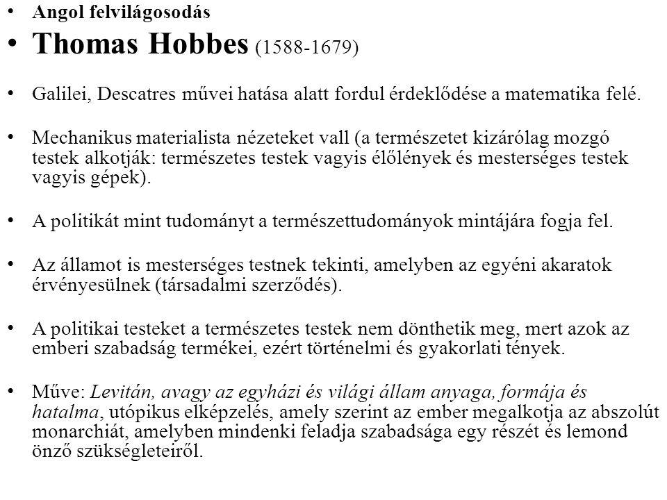 Thomas Hobbes (1588-1679) Angol felvilágosodás