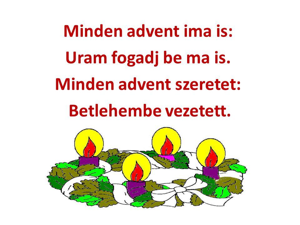 Minden advent szeretet: