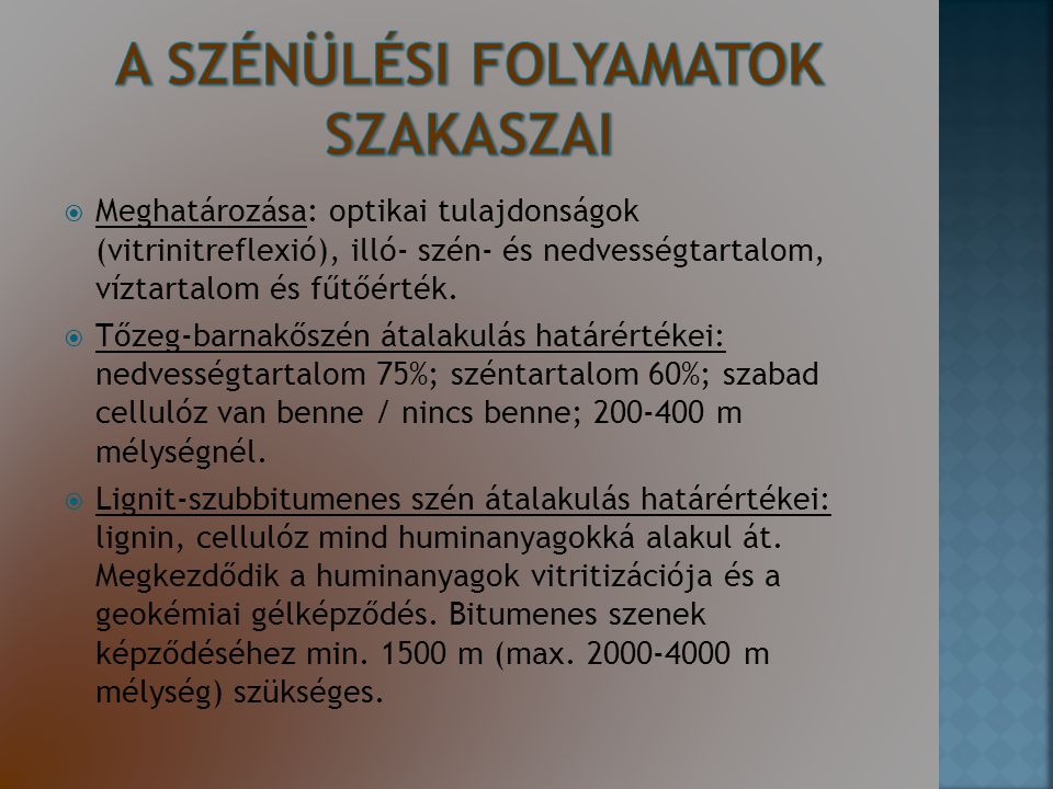 A SZÉNÜLÉSI FOLYAMATOK SZAKASZAI