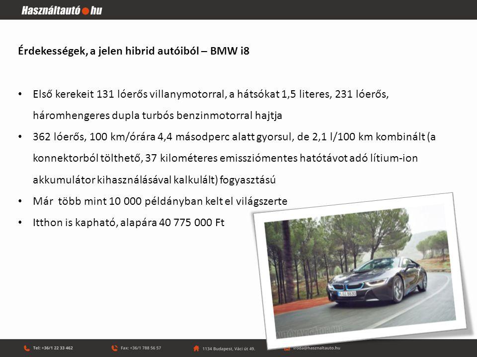 Érdekességek, a jelen hibrid autóiból – BMW i8