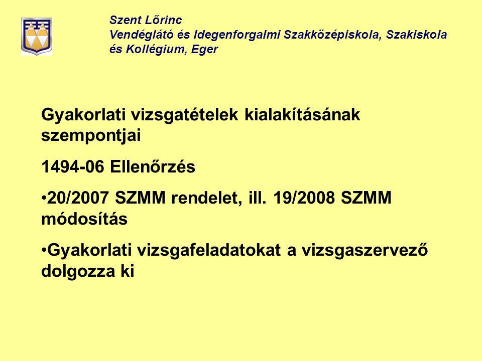 Gyakorlati vizsgatételek kialakításának szempontjai 1494-06 Ellenőrzés