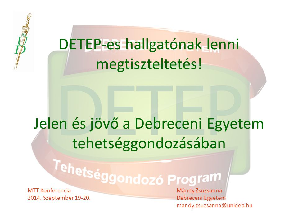DETEP-es hallgatónak lenni megtiszteltetés
