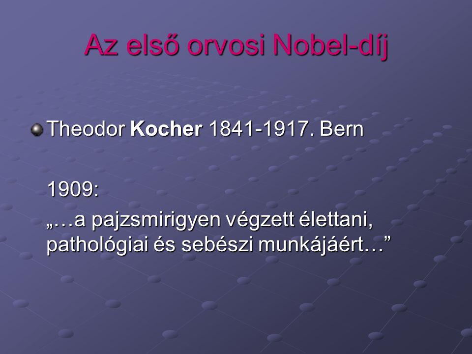 Az első orvosi Nobel-díj