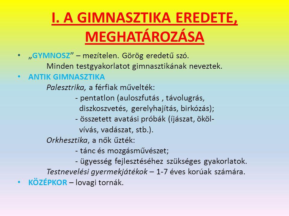 I. A GIMNASZTIKA EREDETE, MEGHATÁROZÁSA