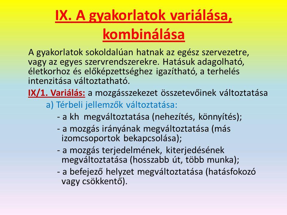 IX. A gyakorlatok variálása, kombinálása