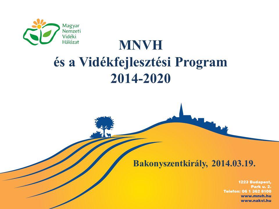 MNVH és a Vidékfejlesztési Program 2014-2020