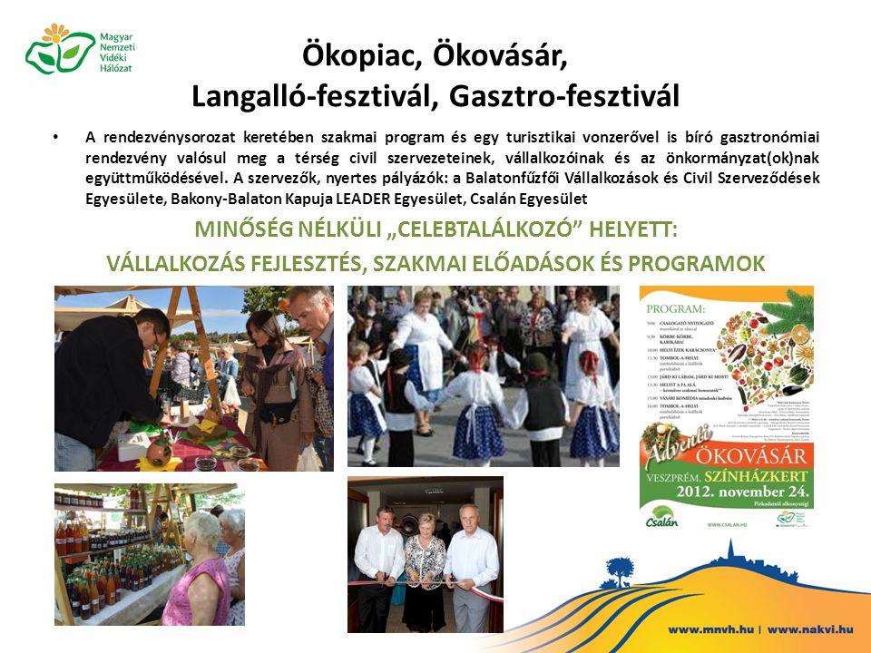 Ökopiac, Ökovásár, Langalló-fesztivál, Gasztro-fesztivál