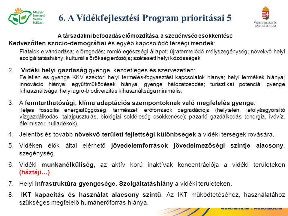 6. A Vidékfejlesztési Program prioritásai 5