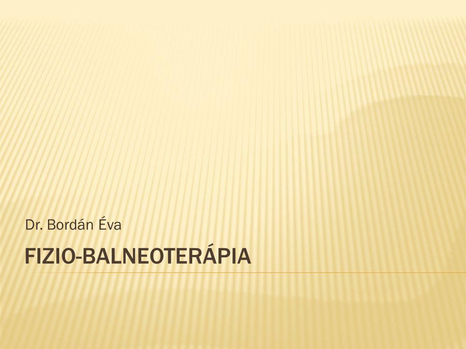 Dr. Bordán Éva Fizio-balneoterápia