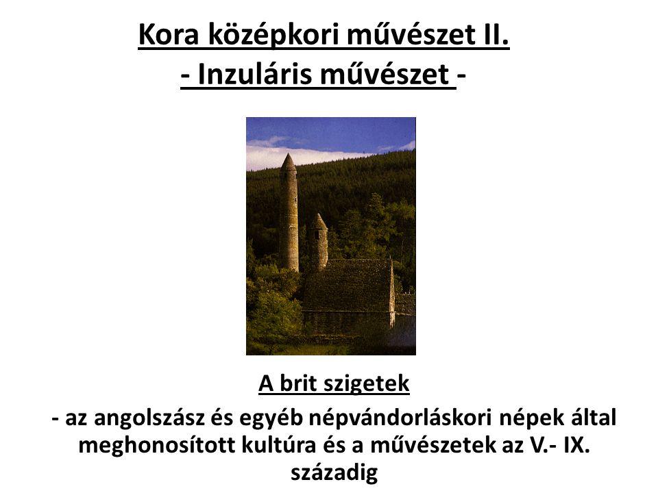 Kora középkori művészet II. - Inzuláris művészet -