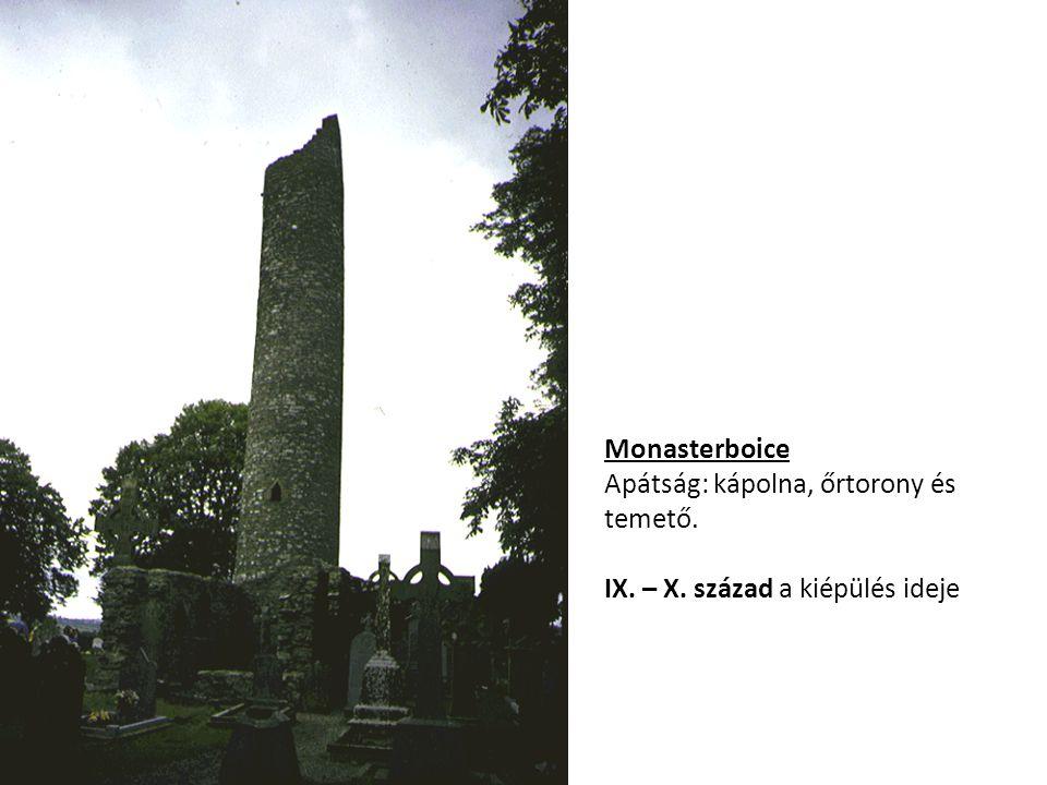 Monasterboice Apátság: kápolna, őrtorony és temető. IX. – X. század a kiépülés ideje