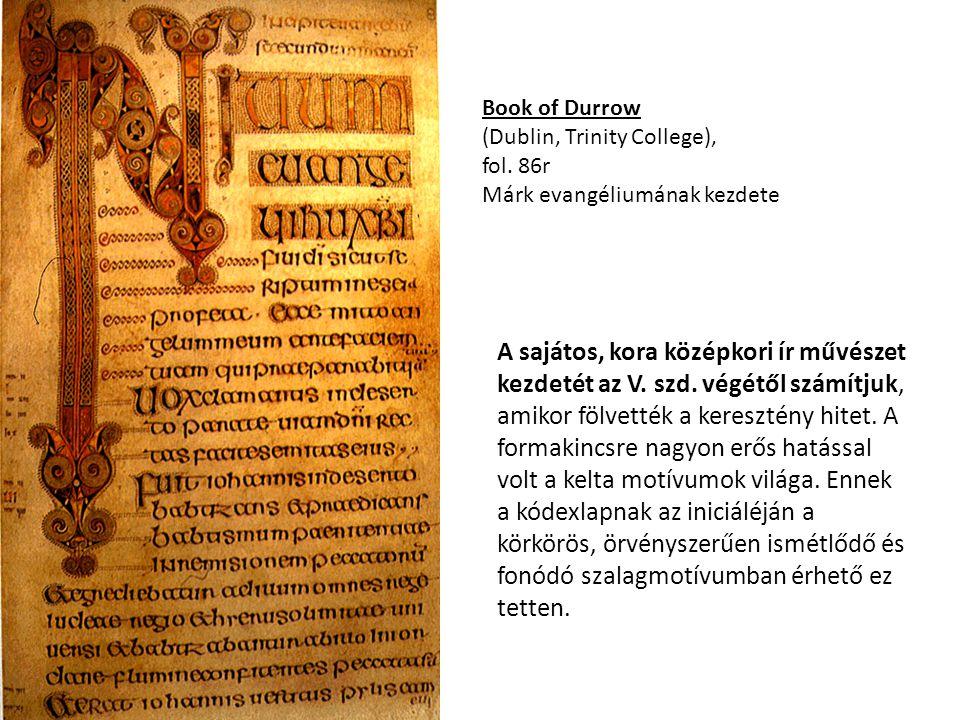 Book of Durrow (Dublin, Trinity College), fol. 86r. Márk evangéliumának kezdete.