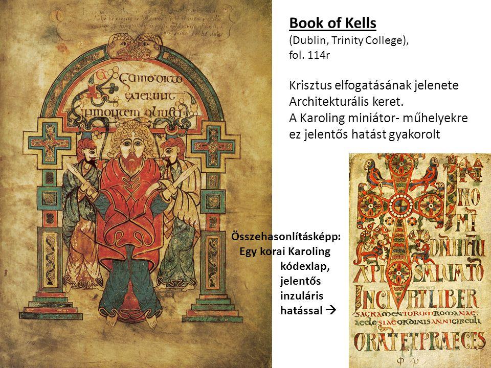 Book of Kells Krisztus elfogatásának jelenete Architekturális keret.